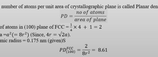 GATE MT 2020 Q14. The number of atoms per unit area in (100) plane of Pb is _____ nm2 (Round off to the nearest integer). Given, crystal structure and atomic radius of Pb are FCC and 0.175 nm respectively.